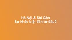 Hà Nội & Sài Gòn