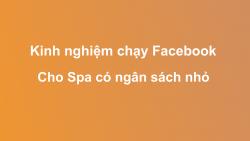 Tổng hợp kinh nghiệm chạy Facebook